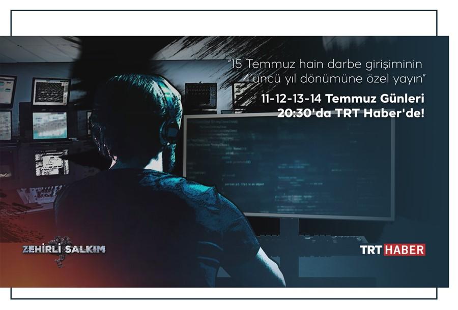 """TRT'den Çarpıcı FETÖ Belgeseli: """"Zehirli Salkım"""""""