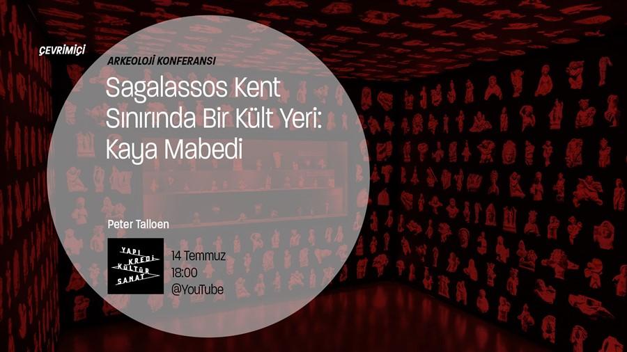 """""""Sagalassos – Kaya Mabedi"""" Arkeolojik Konferans"""