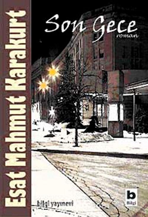 Esat Mahmut Karakurt & Son Gece-Savaş Aşk