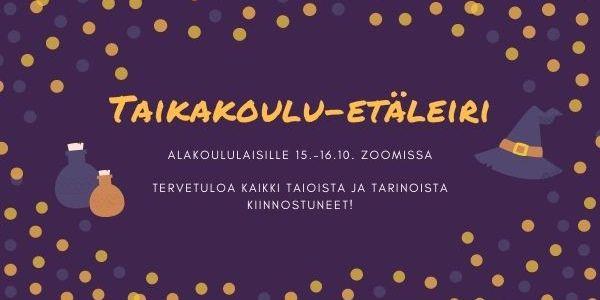 Ilmoittaudu alakoululaisten Taikakoulu-etäleirille 15.–16.10.!