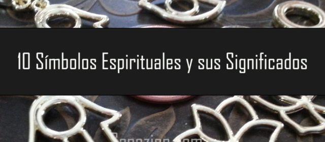 10 Símbolos Espirituales y sus Significados