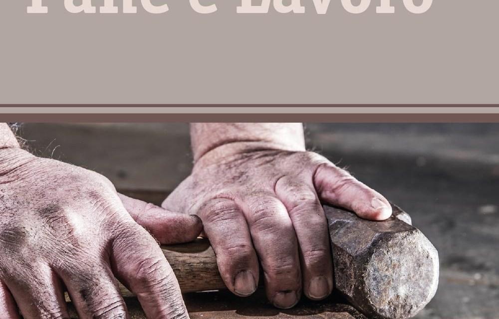 'Pane e lavoro', è uscito il libro dedicato alla Marcia della fame
