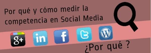 Por qué y cómo medir la competencia en Social Media
