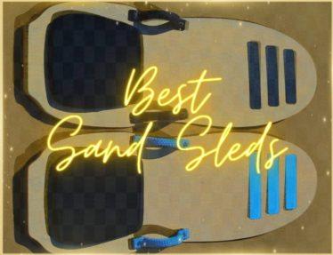 Best Sand Dune Sleds