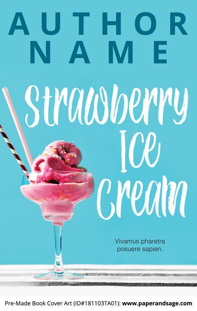 Pre-Made Book Cover ID#181103TA01 (Strawberry Ice Cream)