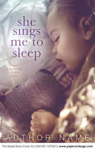 Pre-Made Book Cover ID#181116TA01 (She Sings me to Sleep)
