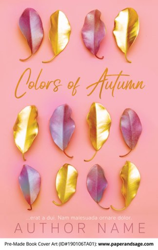 Pre-Made Book Cover ID#190106TA01 (Colors of Autumn)