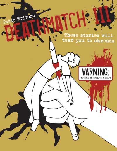 Indie Writers Deathmatch III