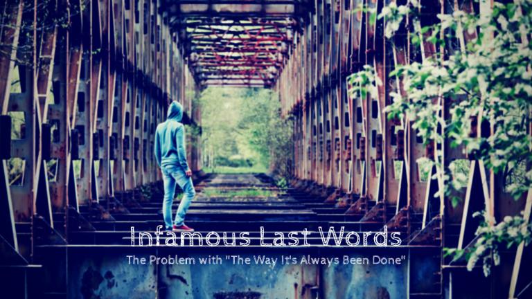 Infamous Last Words