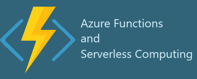 Azure Functions and Serverless Computing