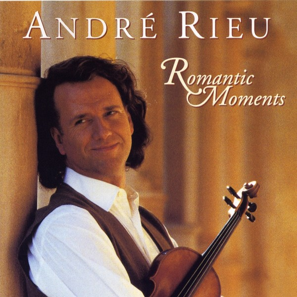 Andre Rieu - Romantic Moments