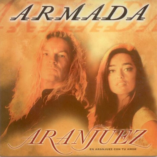 Armada – Aranjuez (En Aranjuez Con Tu Amor)
