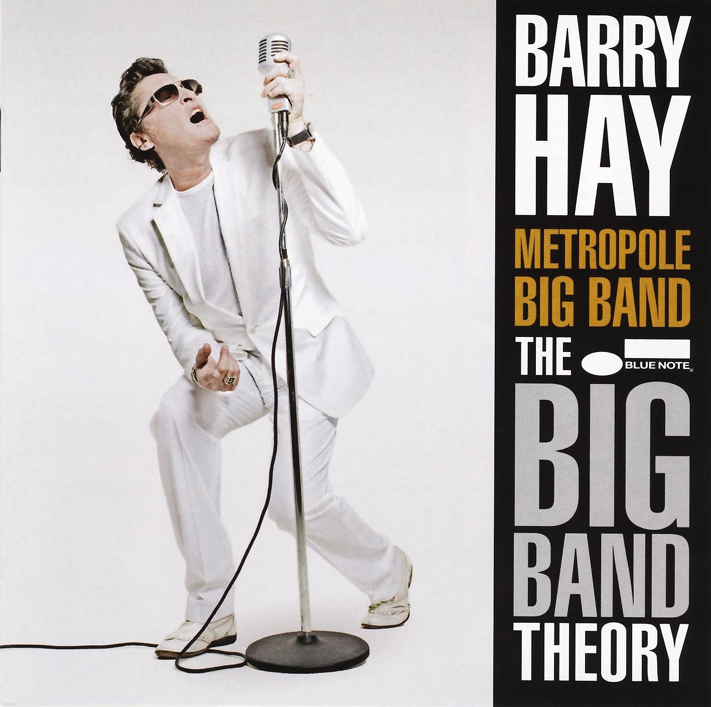 Barry Hay & Metropole Big Band - The Big Band Theory