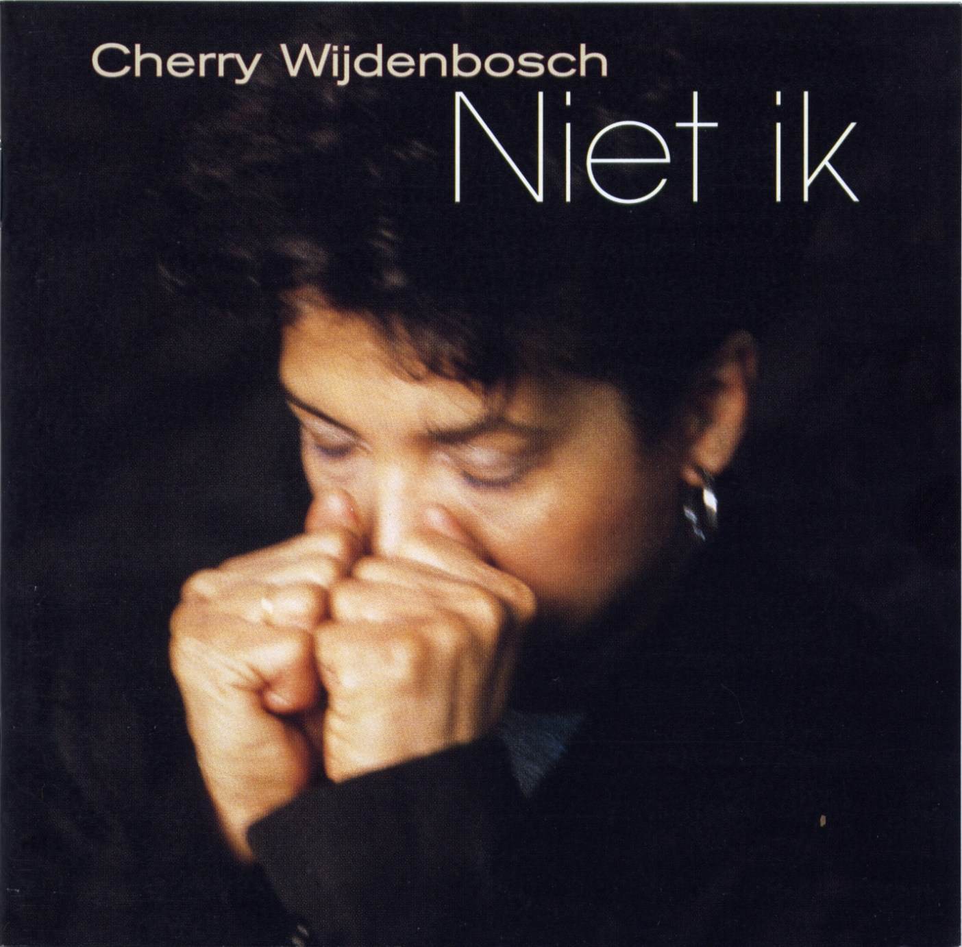 Cherry Wijdenbosch - Niet ik