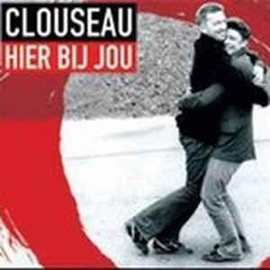 Clouseau Hier Bij Jou