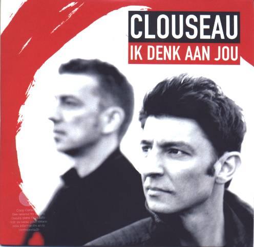 Clouseau Ik Denk Aan Jou