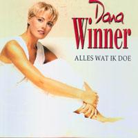 Dana Winner – Alles Wat Ik Doe