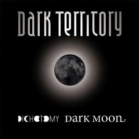 Dark Territory - Dichotomy Dark Moon