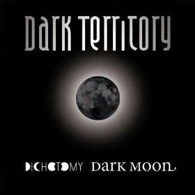 Dark Territory - Dichotomy Dark Moon