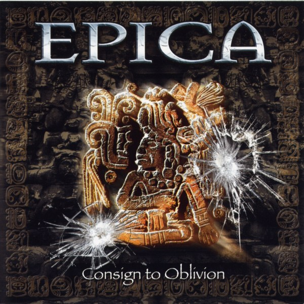 Epica – Consign to oblivion