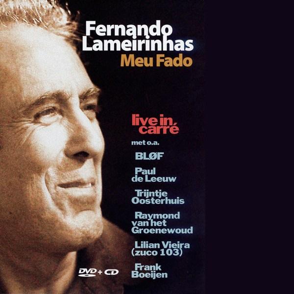 Fernando Lameirinhas Meu Fado (Live in Carré)CD