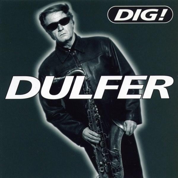 Hans Dulfer - Dig