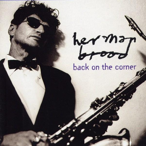 Herman Brood – Back on the corner