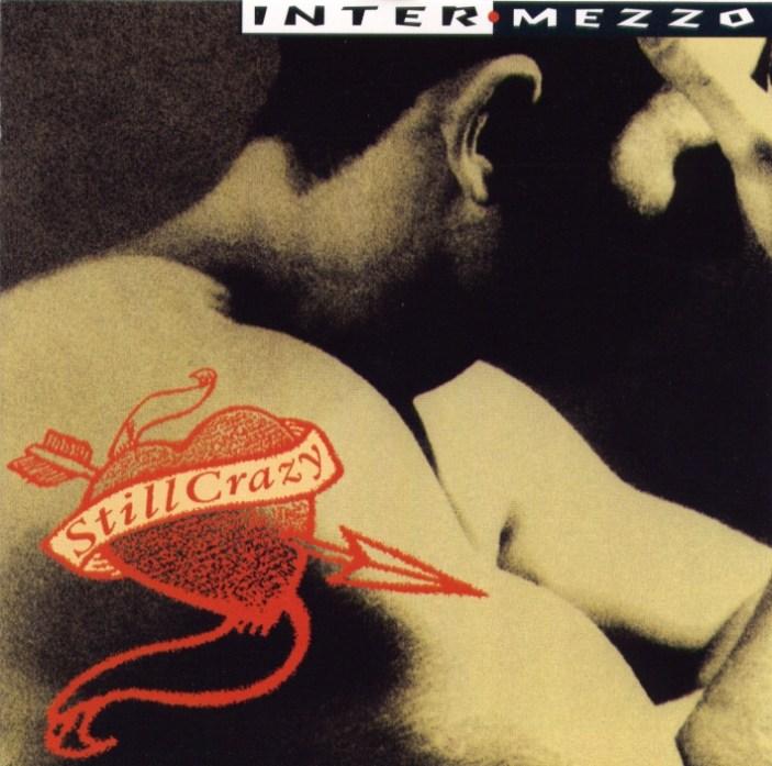 Intermezzo - Still Crazy