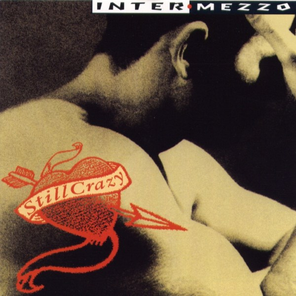 Intermezzo – Still Crazy