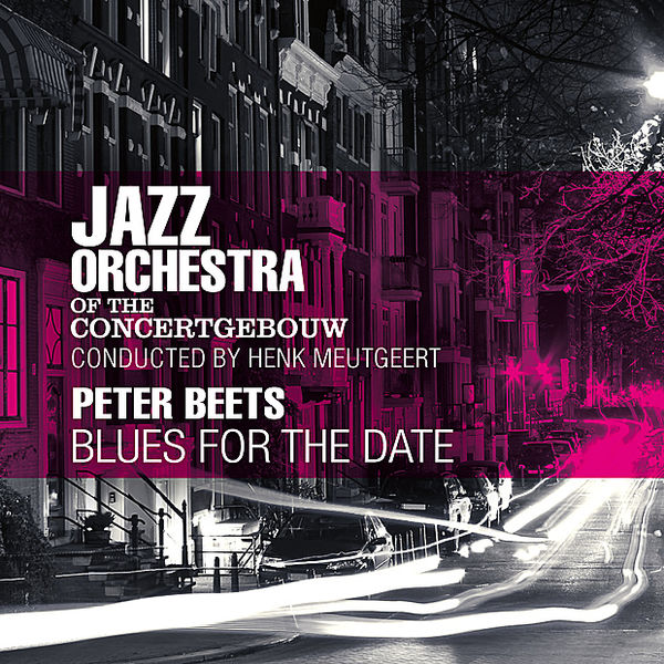 Jazz Orchestra Of The Concertgebouw – Blues For The Date