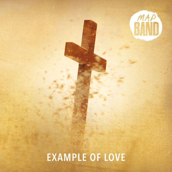 MAP Band - Example of Love
