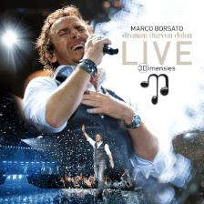Marco Borsato – Dromen Durven Delen: 3 Dimensies Live