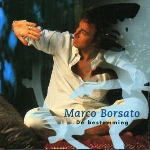 Marco Borsato – De Bestemming (album)