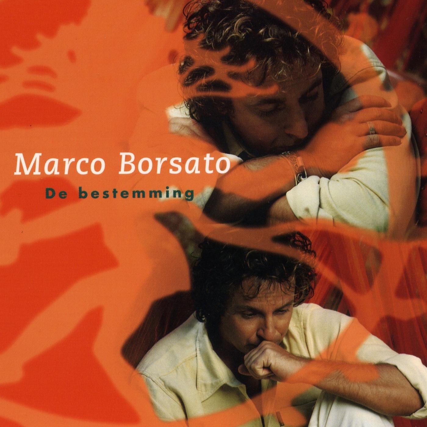 Marco Borsato - De bestemming - single