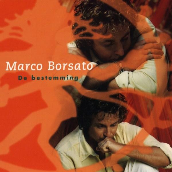 Marco Borsato – De bestemming (single)