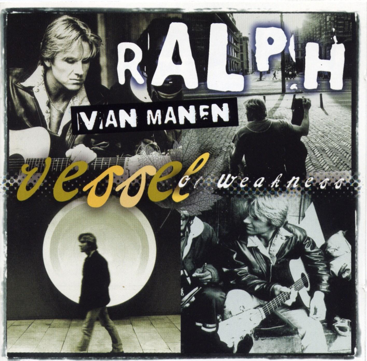 Ralph van Manen - Vessel of weakness