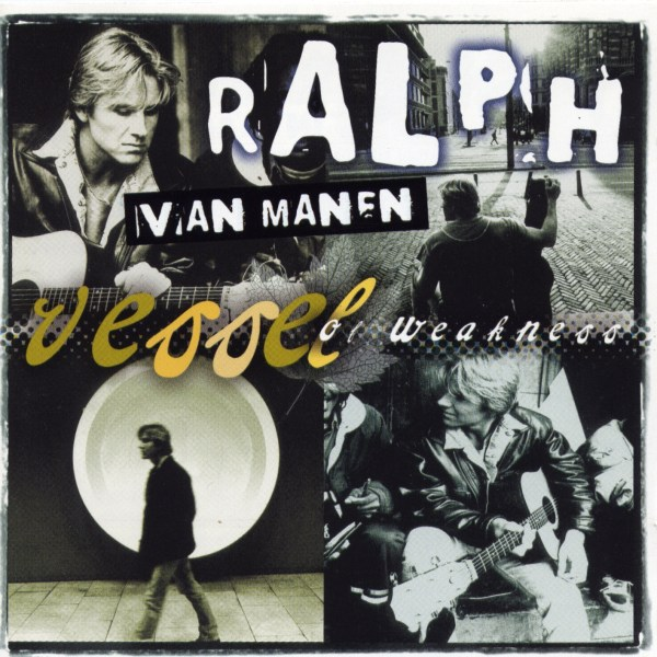 Ralph van Manen - Vessel of weakness