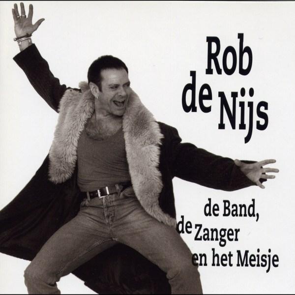 Rob de Nijs – De band, de zanger en het meisje
