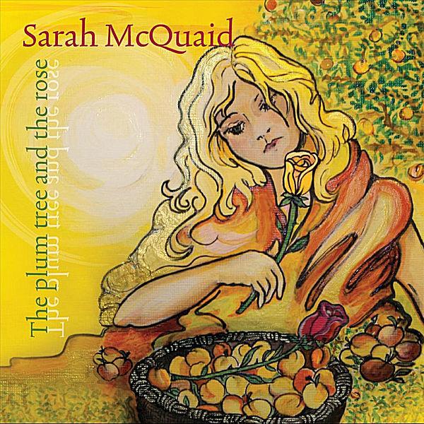 Sarah McQuaid - The Plum Tree and the Rose