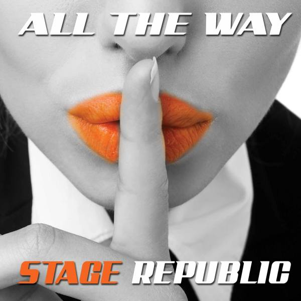 Stage Republic - All the way