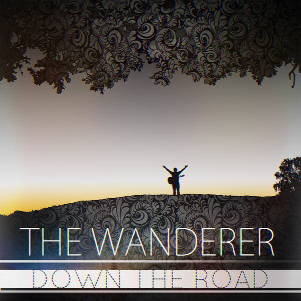 The Wanderer - Down The Road