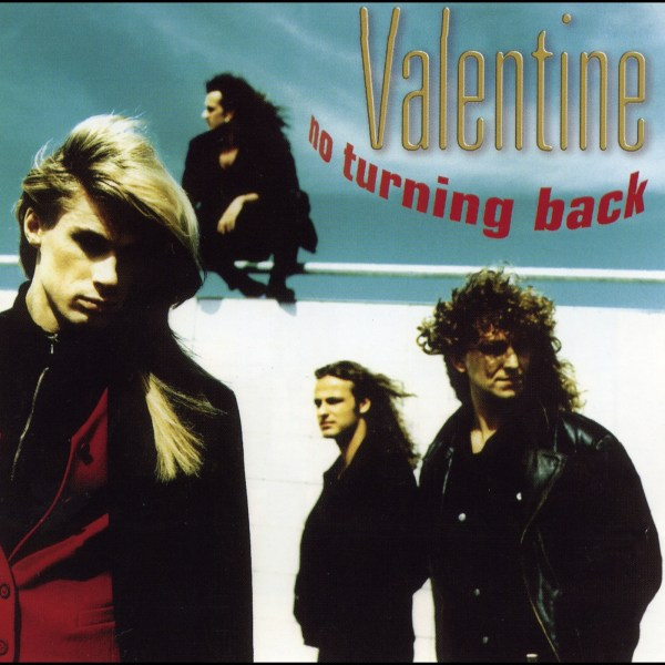 Valentine - No turning back