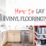Kitchen Makeover: How to lay Vinyl Flooring?