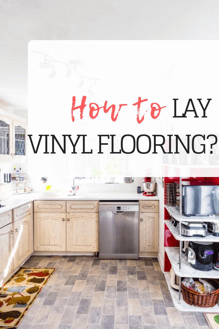 How to lay Vinyl Flooring?