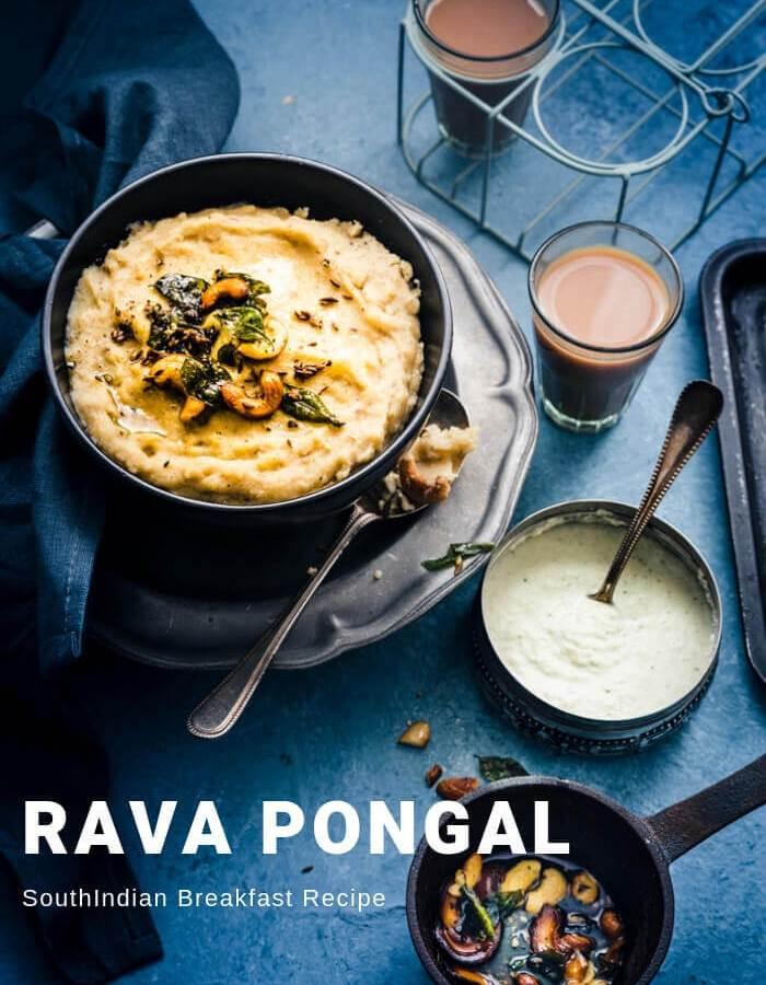 SouthIndian Breakfast - Rava Pongal Recipe