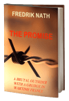 The Promise: A Brutal Outsider with a Grudge in Wartime France