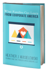 What Families Can Learn from Corporate America