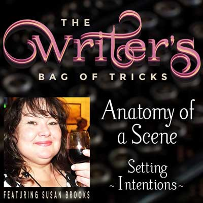 Anatomy of a Scene: Setting Intentions