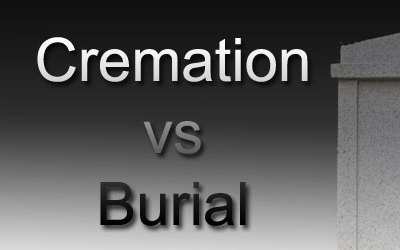 Burial vs Cremation – Large Pricing Differences