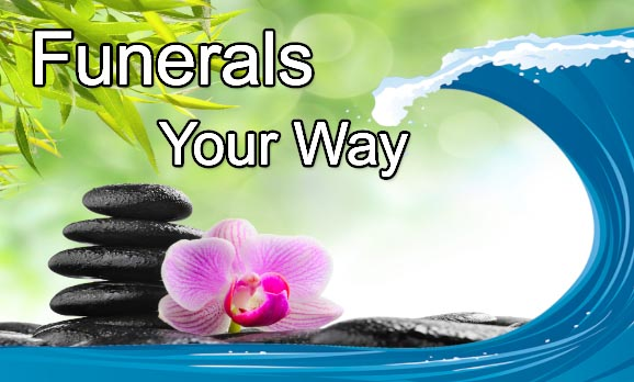 Funerals Your Way - Cremation and Funeral Services
